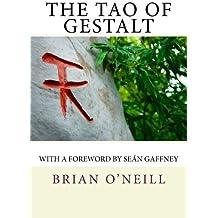 The Tao of Gestalt