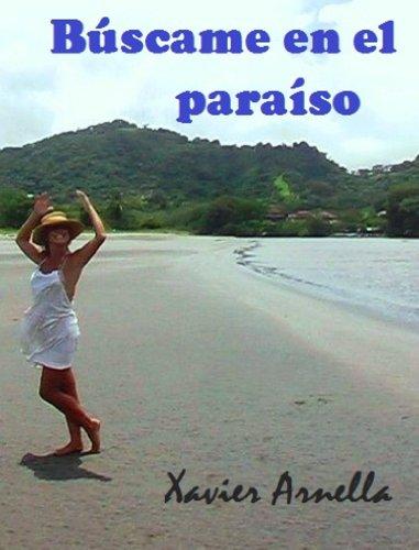 Download Ebooks Google Android Búscame En El Paraíso Spanish Edition Pdf Epub Ibook