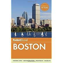 Fodor's Boston (Full-color Travel Guide, Band 29)
