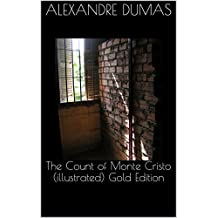 The Count of Monte Cristo (illustrated) Gold Edition (English Edition)