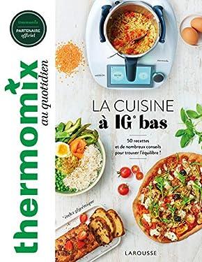 Thermomix : La cuisine à IG bas (Thermomix au quotidien)