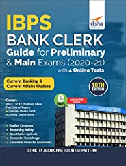 IBPS Bank Clerk Guide for Preliminary & Main Exams 2020-21 with 4 Online Tests (10th Edit
