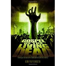 Gospel of the Living Dead: George Romero's Visions of Hell on Earth by Kim Paffenroth (2006-08-29)