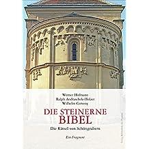 Die Steinerne Bibel: Die Rätsel von Schöngrabern – Ein Fragment