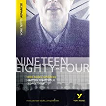 """Nineteen Eighty-Four"" (york notes advanced)"