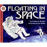 Floating in Space: Let's Read and Find out Science - 2: 1