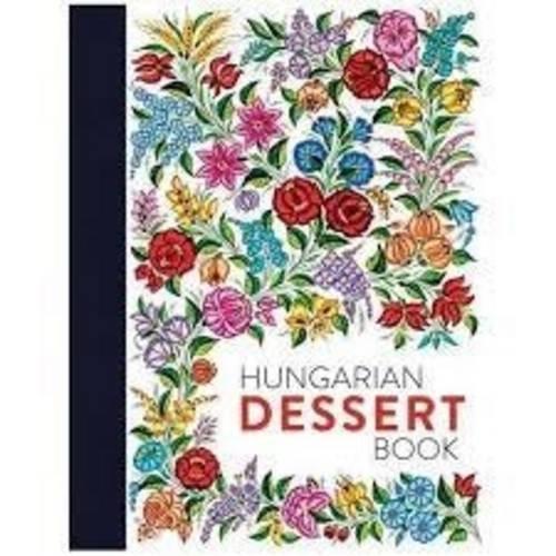 Hungarian Dessert Book por Tamas Bereznay