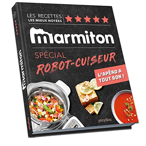 Mon robot-cuiseur avec Marmiton - Spécial apéros