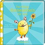 Der kleine Sonnenschein für dich - Katja Reider