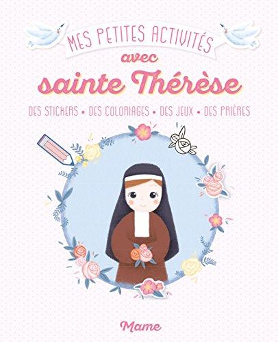 Mes petites activités avec Sainte Thérèse par Mame