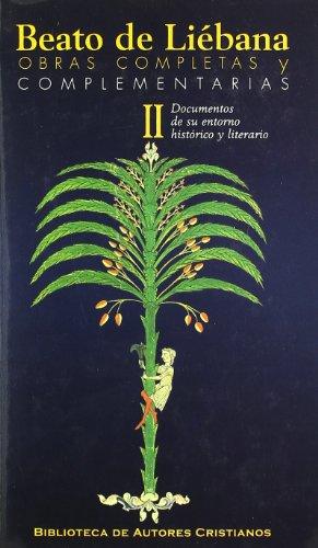 Documentos de su entorno histórico y literario por Beato de Liébana