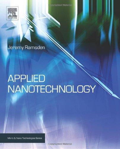 Applied Nanotechnology (Micro and Nano Technologies) by Jeremy Ramsden Professor (2009-10-12)