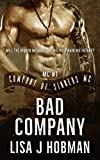 Bad Company: Company of Sinners MC #1 by Lisa J. Hobman