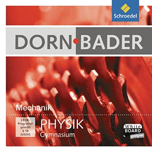Dorn Bader Physik Interaktiv: Dorn/Bader Physik SI Interaktiv: Mechanik: Einzelplatzlizenz