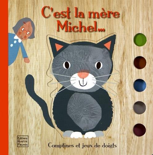 C'est la mère Michel... (Livre tout-carton)
