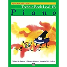Alfred's Basic Piano Library - Technic 1B: Learn How to Play Piano with This Esteemed Method