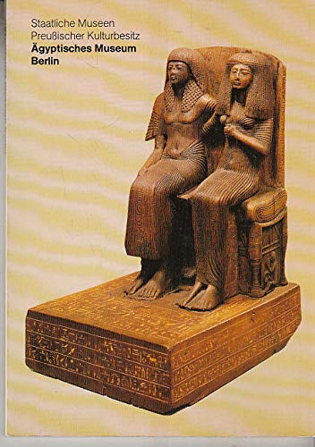 Die Meisterwerke aus dem Ägyptischen Museum Berlin, Staatliche Museen Preussischer Kulturbesitz.