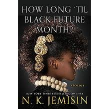 How Long Til Black Future Month?