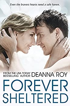 Forever Sheltered (The Forever Series, Book 3) by [Roy, Deanna]