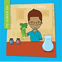 Coloring Celery (My Early Library: My Science Fun)