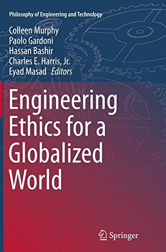 Engineering Ethics for a Globalized World (Philosophy of Engineering and Technology)