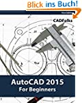 AutoCAD 2015 For Beginners (English E...