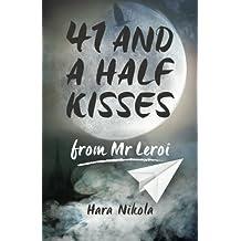 41 and a half kisses from Mr Leroi by Hara Nikola (2016-03-09)