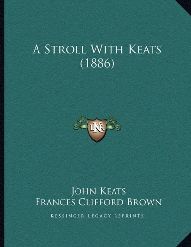 A Stroll with Keats (1886)