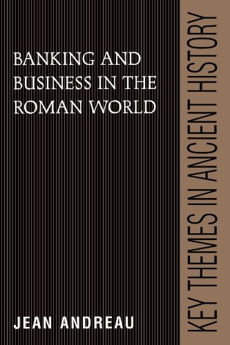 Banking and Business in the Roman World Paperback (Key Themes in Ancient History)