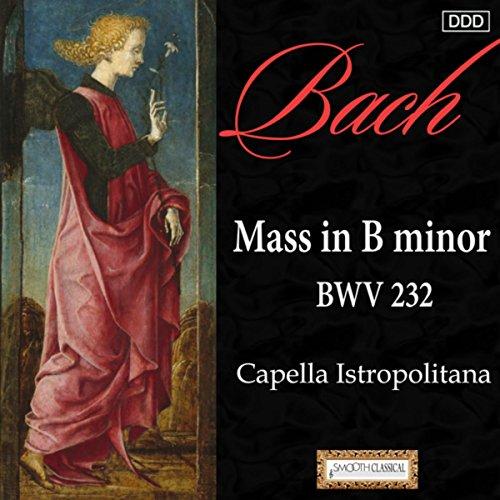 Bach: Mass in B Minor, BWV 232