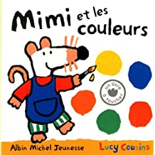 Mimi et les couleurs by Lucy Cousins (2013-03-20)