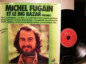 MICHEL FUGAIN - ET LE BIG BAZAR - VOLUME 1 - VINYL