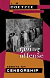 Giving Offense – Essays on Censorship (Paper)