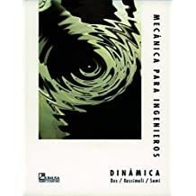 Mecanica Para Ingenieros / Engineering Mechanics: Dynamics: Dinamica / Dynamics