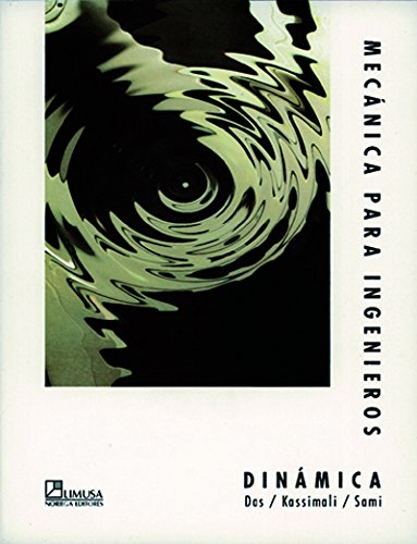 Mecanica Para Ingenieros/Engineering Mechanics: Dynamics: Dinamica/Dynamics