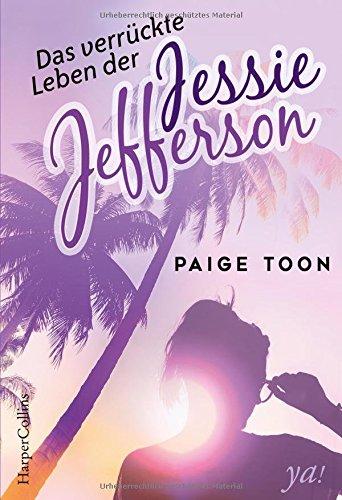 Buchseite und Rezensionen zu 'Das verrückte Leben der Jessie Jefferson' von Paige Toon