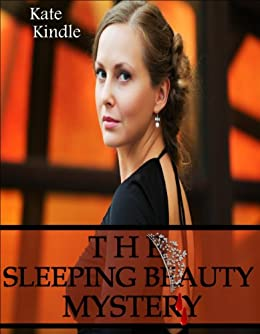The Sleeping Beauty Mystery (English Edition) di [Kindle, Kate]