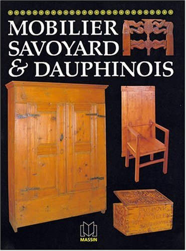 Mobilier savoyard & dauphinois