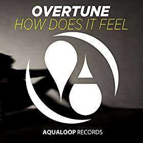 Overtune-How Does It Feel