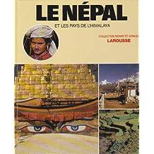 Le Népal : et les pays de l'Himalaya