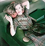 Green – The History of a Color