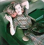 Green: The History of a Color - Michel Pastoureau