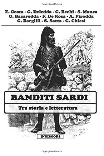 Banditi sardi: Tra storia e letteratura