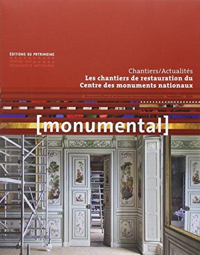 Monumental 2014/2 - Les chantiers de restauration du CMN par Collectif