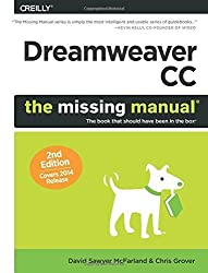 Dreamweaver CC: The Missing Manual: Covers 2014 release (Missing Manuals) 2nd edition by McFarland, David Sawyer, Grover, Chris (2014) Paperback