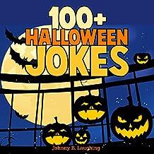 100+ Halloween Jokes: Funny Jokes for Kids, Volume 1