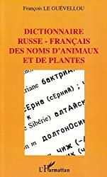 Dictionnaire russe-français des noms d'animaux et de plantes