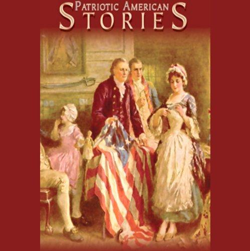 Patriotic American Stories  Audiolibri