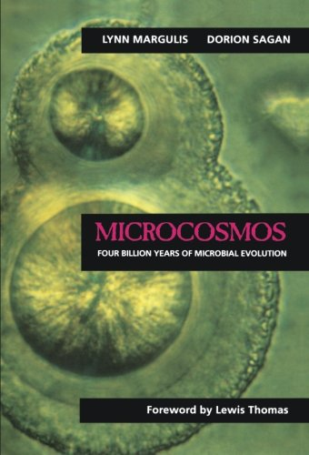 Microcosmos: Four Billion Years of Microbial Evolution por Lynn Margulis