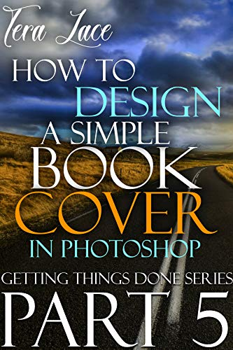 How to Design a Simple Book Cover in Photoshop: Beginners ...